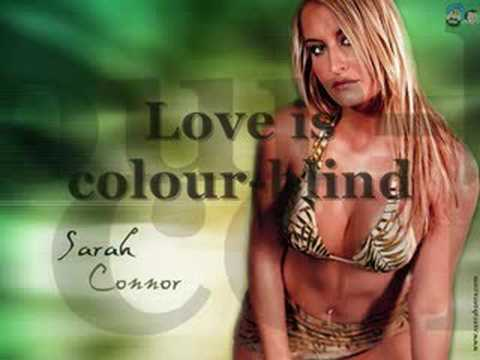 Sarah Connor - Love Is Color-Blind