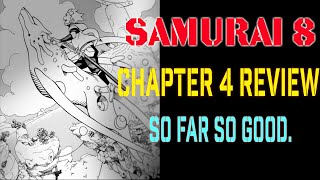 Samurai 8 The Tale of Hachimaro: Chapter 4 Review/ Who are you?