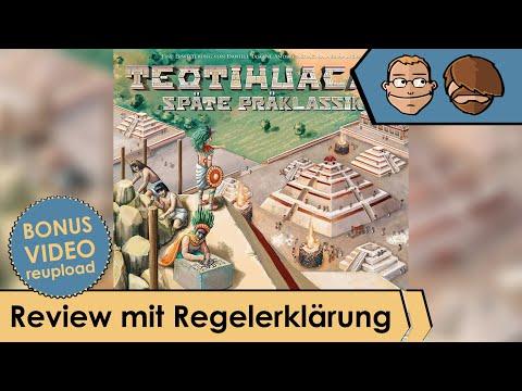 Teotihuacan - Späte Präklassik - Erweiterung - Review und Regelerklärung