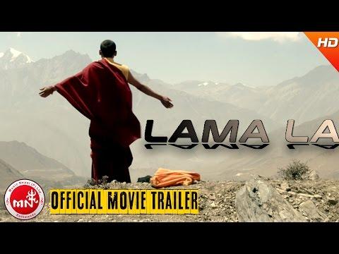 LAMA LA | New Nepali Movie Official Trailer