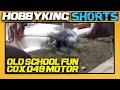 Cox 049 Motor and a Rare Bear! - HobbyKing Shorts