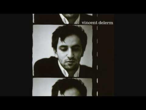 Vincent Delerm - Fanny Ardant Et Moi