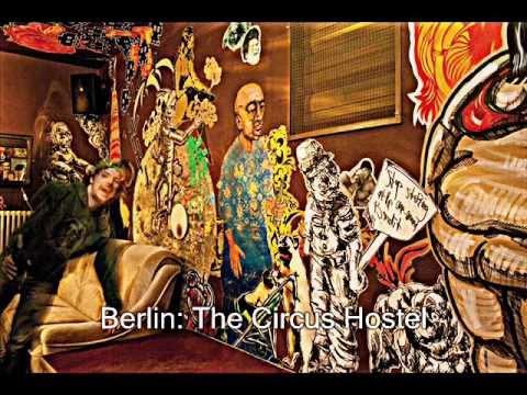 FAMOUS HOSTELS: Amsterdam, Athens, Bad Gastein, Barcelona, Berlin, Bruges and Budapest
