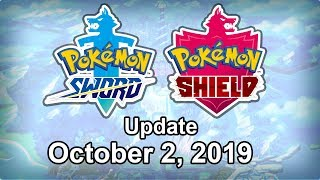 Pokemon Sword and Shield Update - October 2, 2019