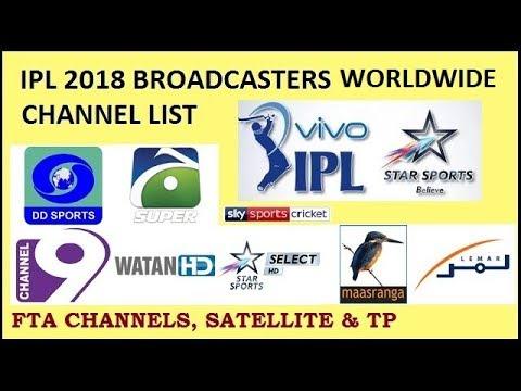 IPL 2018 BROADCASTERS FTA CHANNELS , SATELLITES & TP DETAILS