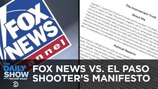 Fox News vs. El Paso Shooter's Manifesto | The Daily Show