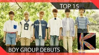 Top 15 Underrated Boy Group Debuts 2015-2016