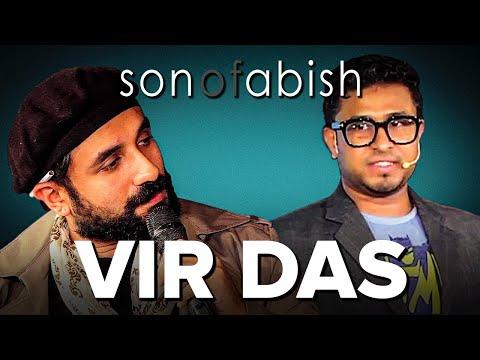 Son Of Abish feat. Vir Das (FULL EPISODE)