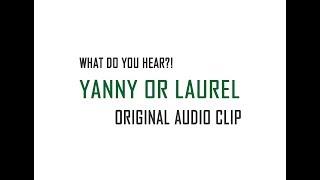 Yanny or Laurel - Original Audio Clip