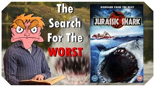 Jurassic Shark - The Search For The Worst - IHE