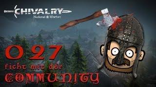 SgtRumpel zockt CHIVALRY mit der Community 027 [deutsch] [720p]