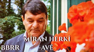 Miran Herki - Ave (Official Video)