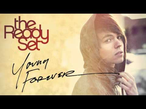 The Ready Set - Young Forever (chipmunk Version) video