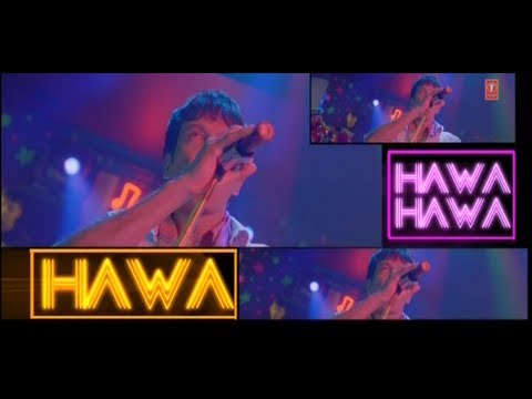 Hawa Hawa E Hawa Song | Chaalis Chaurasi (4084) video