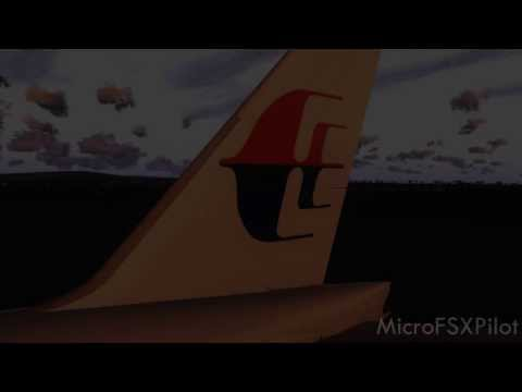 MicroFSXPilot | Malaysia Airlines Flt: 370 Tribute