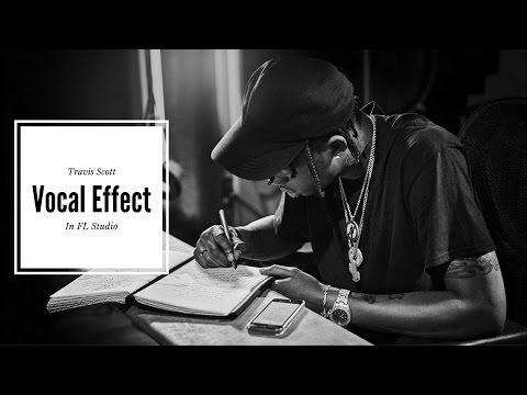 How to get a Travis Scott Vocal Effect tutorial In FL Studio