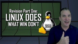 Revision Part One: Linux Does What Win Don't
