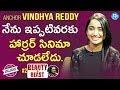 Anchor Vindhya Reddy Exclusive Interview || Beauty & Beast #2