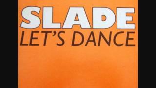 Watch Slade Lets Dance video