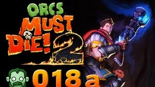 Let's Play Together: ORCS MUST DIE 2 #018 Part 1 - Die große Treppe  [deutsch] [720p]