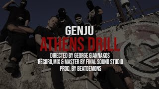GENJU - ATHENS DRILL  (Official Video Clip)