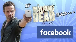 IF THE WALKING DEAD HAD FACEBOOK