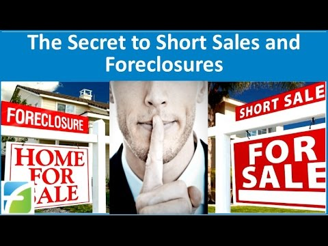 The Secret to Short Sales and Foreclosures