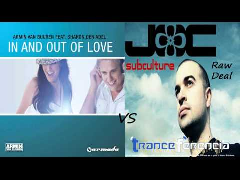 Armin van Buuren feat. Sharon Den Adel - In and Out of Love vs John O'Callaghan - Raw Deal