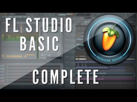 Fruity Loops 10 (FL Studio) Complete Basic Tutorial [Face]