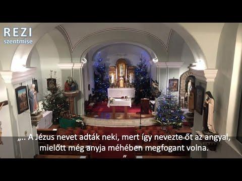 Újévi szentmise. Élő közvetítés 11:30 -tól. Január 1- 2020 - Rezi