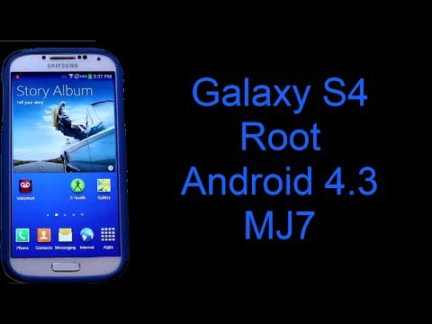 Galaxy S4 Root on Android 4.3 MJ7
