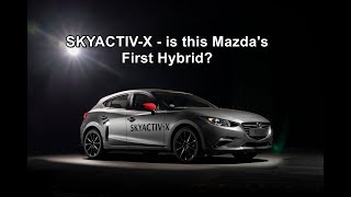 Skyactiv-X - Is This Mazda