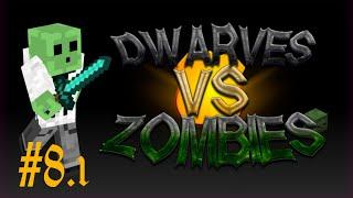 Dwarves vs Zombies - Nieuwe Server met uitleg - Game 8 [1/2]