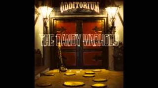 Watch Dandy Warhols Everyone Is Totally Insane video