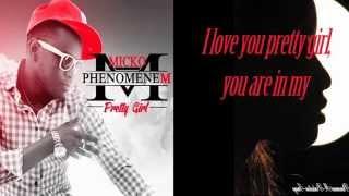 Micko Phenomenem Pretty Girl