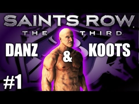 Saints Row The Third Pt1 THE BEGINNING w/ Danz & Kootra