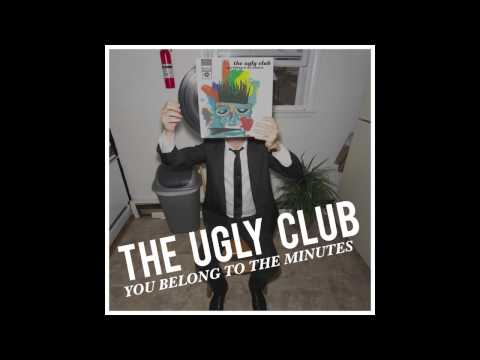 The Ugly Club - Last Evenings