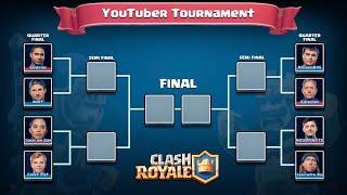 Clash Royale - FULL YouTuber Tournament!