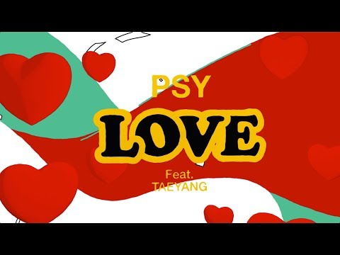 download lagu Psy - `love` Feat.taeyang gratis