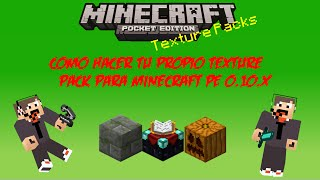 Como hacer un Texture Pack | Minecraft Pocket Edition 0.10.X