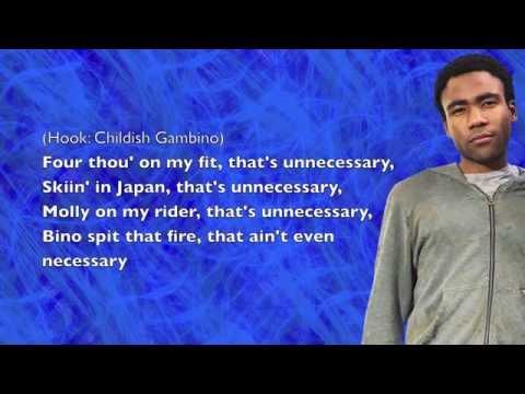 Childish Gambino - Unnecessary (ft. Schoolboy Q & Ab-Soul) - Lyrics