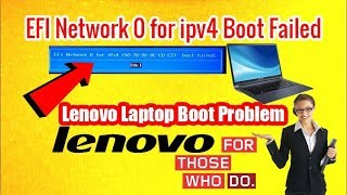 Lenovo Laptop Booting Problem - Repair EFI Network 0 for IPv4 Problem - Boot Failed | RJ Solution |