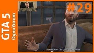 GTA 5 OynuYorum - 29. Bölüm: Micheal'ın Ailesini Yok Etme Girişimlerim
