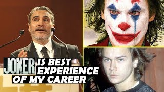 Joaquin Phoenix Pays Tribute To River & Says Joker Is Greatest Experience Of Career