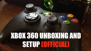XBOX 360 Unboxing and Setup (OFFICIAL!)