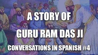 La historia de Guru Ram Das Ji - The Story of Guru Ram Das Ji. Sijismo en español #4