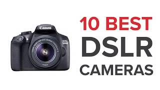 10 Best DSLR Cameras in India with Price