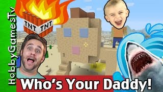 Minecraft Who's Your Daddy Build w/ HobbyFrog! LAVA Pit + Shark Waters by HobbyGamesTV