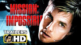 MISSION IMPOSSIBLE 1-6 All Movie Trailer Complilation (1996-2018) Tom Cruise
