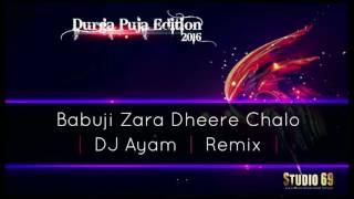 download lagu Babuji Zara Dheere Chalo - Dj Ayam Remix - gratis